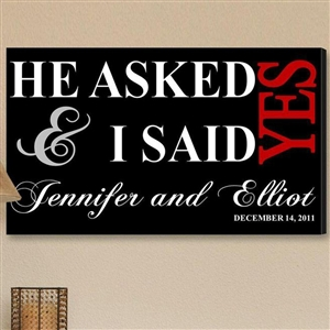 Customized I Said Yes Canvas Theme Canvas Sign in Black