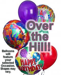 Over The Hill Birthday Balloons Delivered Today