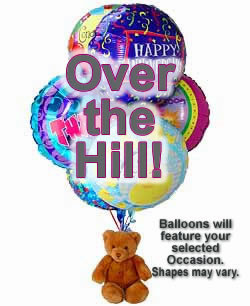 Balloons and a teddy bear, bound to leave a special someone beaming! - Half Dozen Mylar Balloons and Teddy - Over the Hill